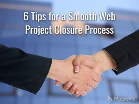6 Tips for a Smooth Web Project Closure Process